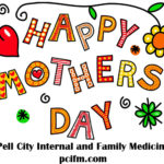 Pell City Internal and Family Medicine would like to wish you a Happy Mother's Day 2016! PCIFM has two convenient locations to serve you | 205.884.9000